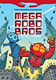 Phoenix Presents: #1 Mega Robo Bros