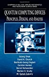 img - for Quantum Computing Devices: Principles, Designs, and Analysis (Chapman & Hall/CRC Applied Mathematics & Nonlinear Science) book / textbook / text book