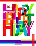 Best books for 10 year olds - Happy 10th Birthday: Notebook, Journal, Diary, 105 Lined Review
