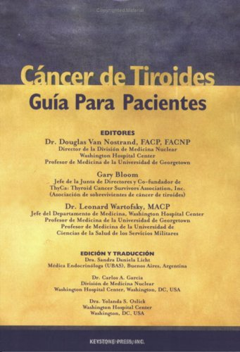 Cancer de Tiroides: Guia Para Pacientes (Spanish Edition)