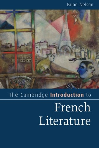 The Cambridge Introduction to French Literature (Cambridge Introductions to Literature) pdf epub