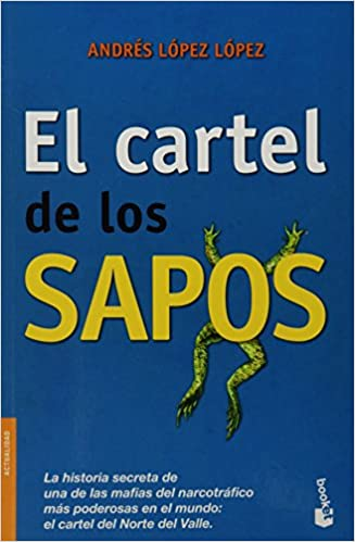 Amazon.com: El cartel de los sapos (Spanish Edition ...