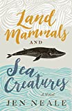 img - for Land Mammals and Sea Creatures: A Novel book / textbook / text book
