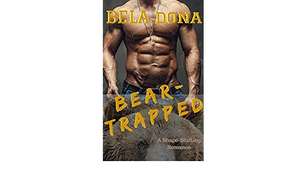 Amazon.com: NOVELA: NOVELA Paranormal: Cargar-Trapped (Oso Shift Bad Boy BEAR-Shift novela) ((Paranormal Fantasía novela)) (Galician Edition) eBook: Bela ...