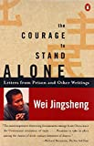 The Courage to Stand Alone: Letters from Prison and Other Writings