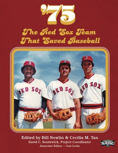 - '75: The Red Sox Team That Saved Baseball (The SABR Digital Library) (Volume 27)