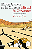 Don Quijote de la Mancha: Puesto en castellano actual íntegra y fielmente por Andrés Trapiello