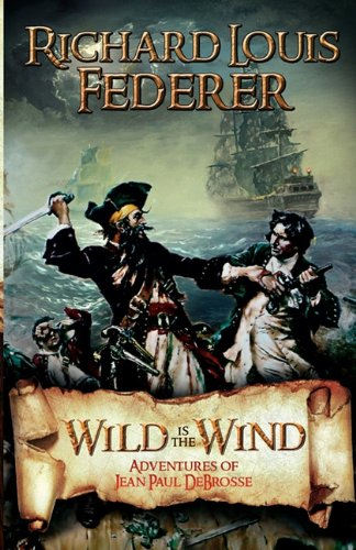 Download Wild Is the Wind - Adventures of Jean Paul DeBrosse pdf