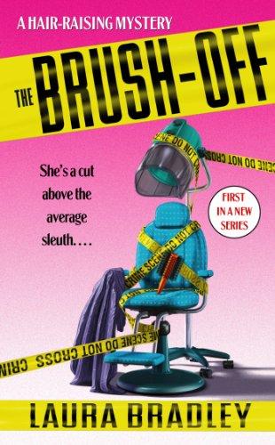 The Brush-Off: A Hair-raising Mystery (Hair Raising Mystery Book 1)