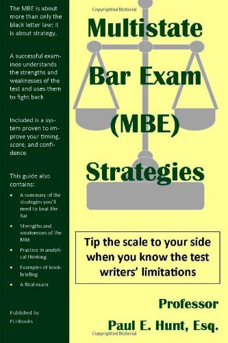 Multistate Bar Exam (MBE) Strategies by Hunt Esq. Paul E. (2012-08-04) Paperback