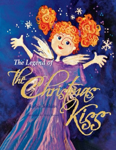 The Legend of the Christmas Kiss
