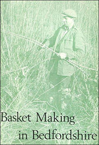 Basket Making in Bedfordshire