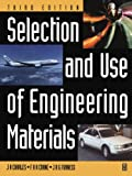 img - for Selection and Use of Engineering Materials, Third Edition book / textbook / text book