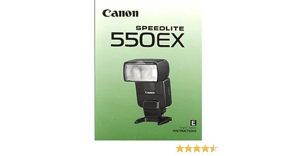 canon speedlite 550ex original instruction manual canon inc amazon rh amazon com Briggs and Stratton 550EX Briggs and Stratton 550EX Parts