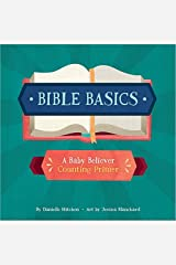 Bible Basics: A Baby Believer Counting Primer Unknown Binding