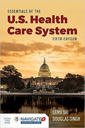 Essentials Of The U S Health Care System 9781284156720 Medicine