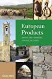 "BOOKS RECEIVED: Gisela Welz, ""European Products: Making and Unmaking Heritage in Cyprus"" (Berghahn, 2017)"
