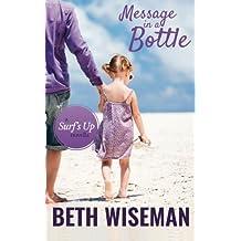 Message In A Bottle: A Surf's Up Novella