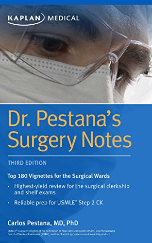 Dr. Pestana's Surgery Notes: Top 180 Vignettes for the Surgical Wards (Kaplan Test (Doctor Test)