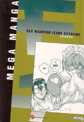 Megamanga Volume 22: Sex Warrior Isane (v. 22) by Eros Comix