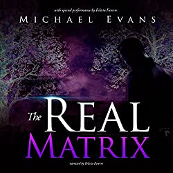 The Real Matrix