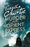 By Agatha Christie - Murder on the Orient Express (Poirot)