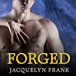 Forged: The World of Nightwalkers, Book 4 | Jacquelyn Frank