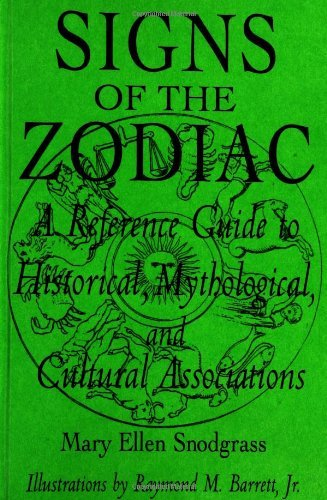 Download Signs of the Zodiac: A Reference Guide to Historical, Mythological, and Cultural Associations Pdf