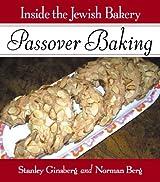Inside the Jewish Bakery: Passover Baking