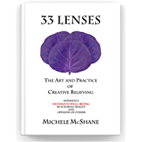 33 Lenses: The Art and Practice of Creative Believing (English Edition)