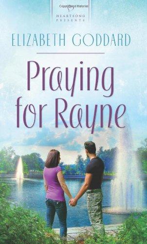 Download Praying for Rayne (Heartsong Presents, No. 933) PDF