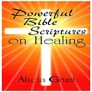 Powerful Bible Scriptures on Healing Audiobook