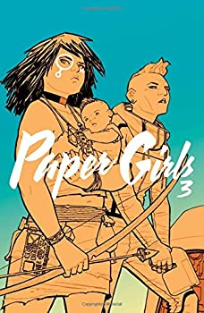 Paper Girls (Vol. 3) by Brian K. Vaughan