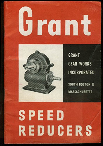 grant-speed-reducers-catalog-1947-grant-gear-works-s-boston