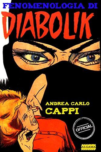 Fenomenologia di Diabolik (Italian Edition)