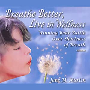 Breathe Better, Live in Wellness Audiobook