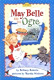 May Belle and the Ogre (Dutton Easy Reader)