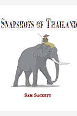 Snapshots of Thailand Kindle Edition