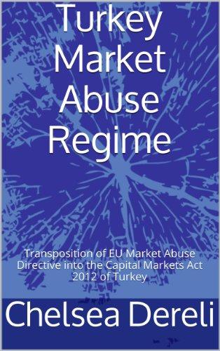 Yegin Ciftci | Insider trading market manipulation and market abuse in Turkey