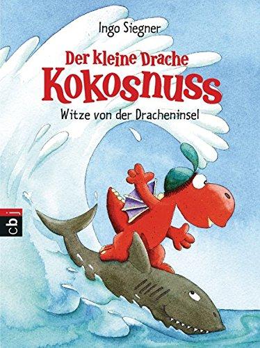 Der kleine Drache Kokosnuss - Witze von der Dracheninsel (Taschenbücher, Band 2)