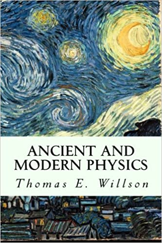 Book Ancient and Modern Physics