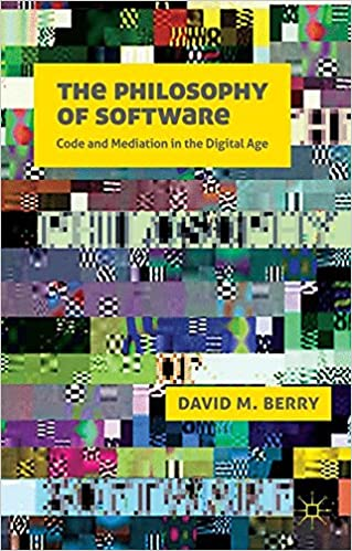 The philosophy of software code and mediation in the digital age d the philosophy of software code and mediation in the digital age 2011th edition fandeluxe Gallery
