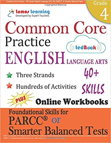 Common Core Practice - 4th Grade English Language Arts: Workbooks to Prepare for the PARCC or Smarter Balanced Test: CCSS Aligned: Volume 3 CCSS Standards Practice