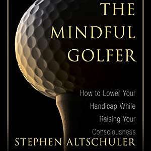 Mindful Golfer Audiobook