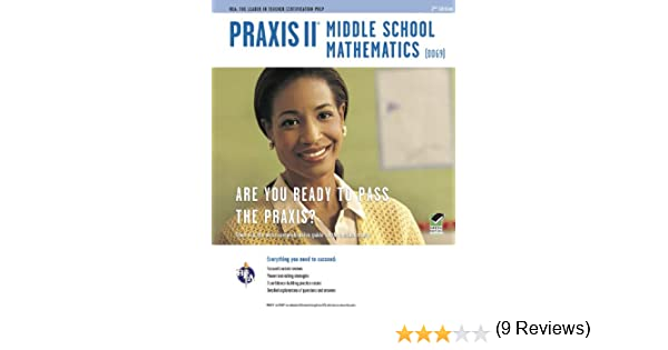 Amazon.com: Praxis II Middle School Mathematics (0069) 2nd Ed ...