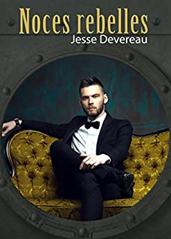 Noces rebelles (French Edition) by [Devereau, Jesse]