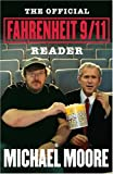 The Official Fahrenheit 9/11 Reader, Michael Moore, 0743272927