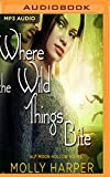 Where the Wild Things Bite (Half-Moon Hollow)