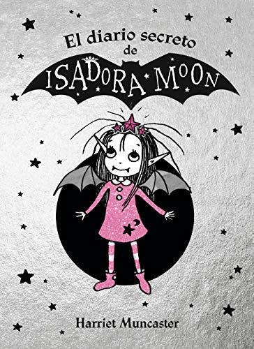 El diario secreto de Isadora Moon (Isadora Moon) por Harriet Muncaster