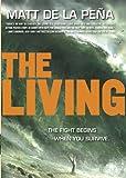 The Living, Matt de la Peña, 0385741200